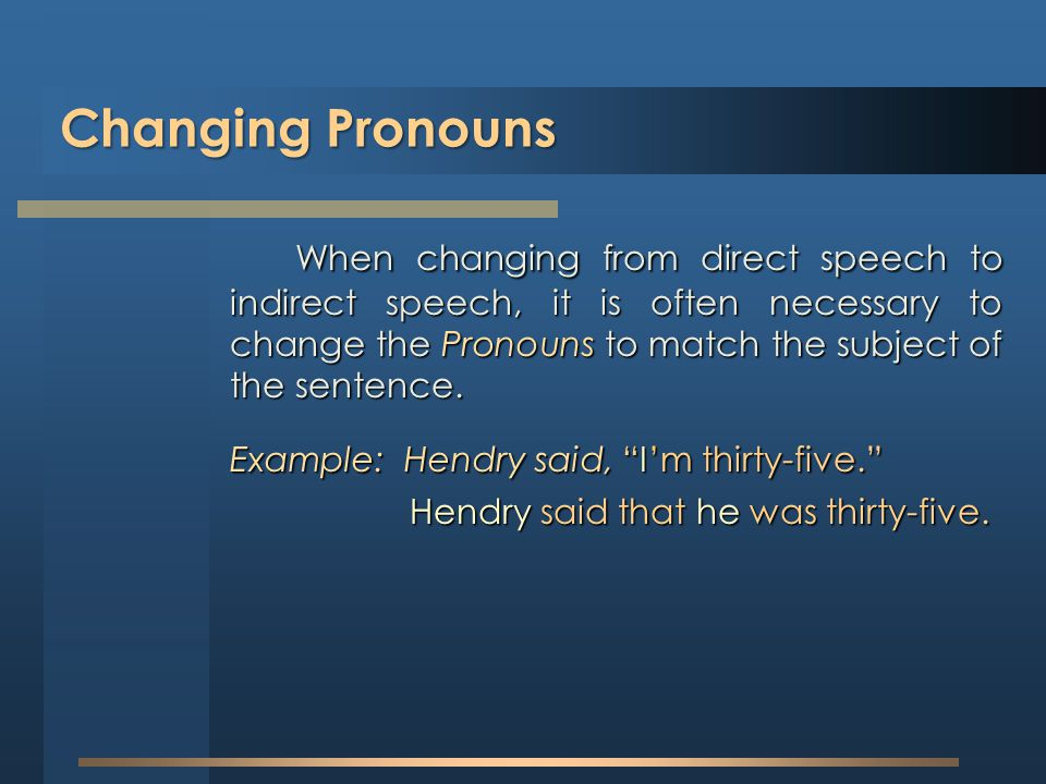 Changing Pronouns