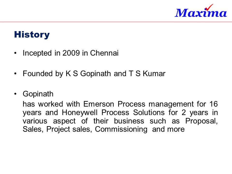 History Incepted in 2009 in Chennai