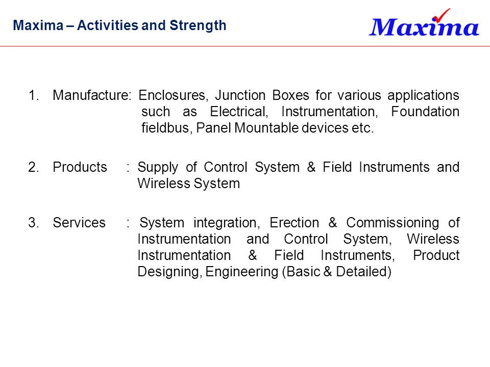Maxima – Activities and Strength