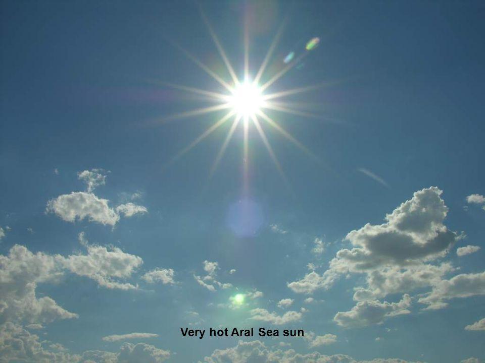 Very hot Aral Sea sun