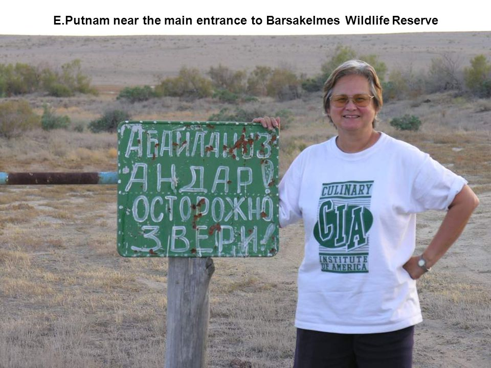 E.Putnam near the main entrance to Barsakelmes Wildlife Reserve