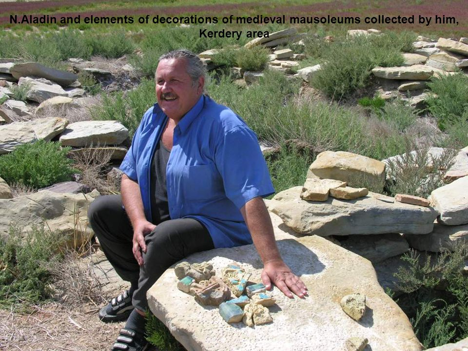 N.Aladin and elements of decorations of medieval mausoleums collected by him, Kerdery area