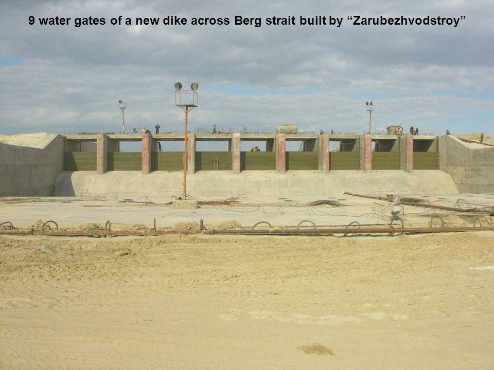 9 water gates of a new dike across Berg strait built by Zarubezhvodstroy