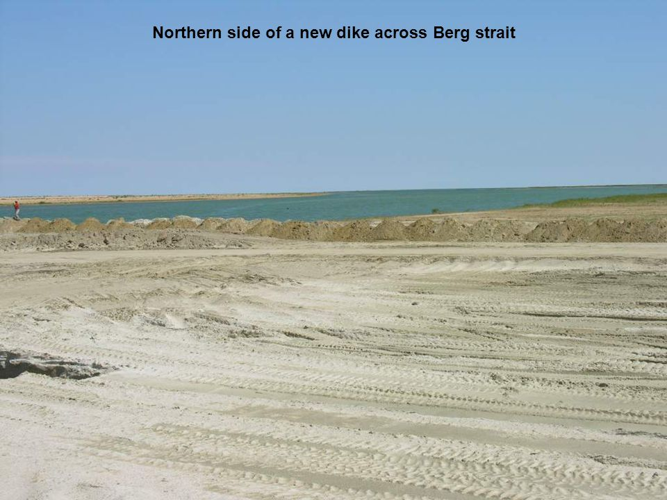 Northern side of a new dike across Berg strait