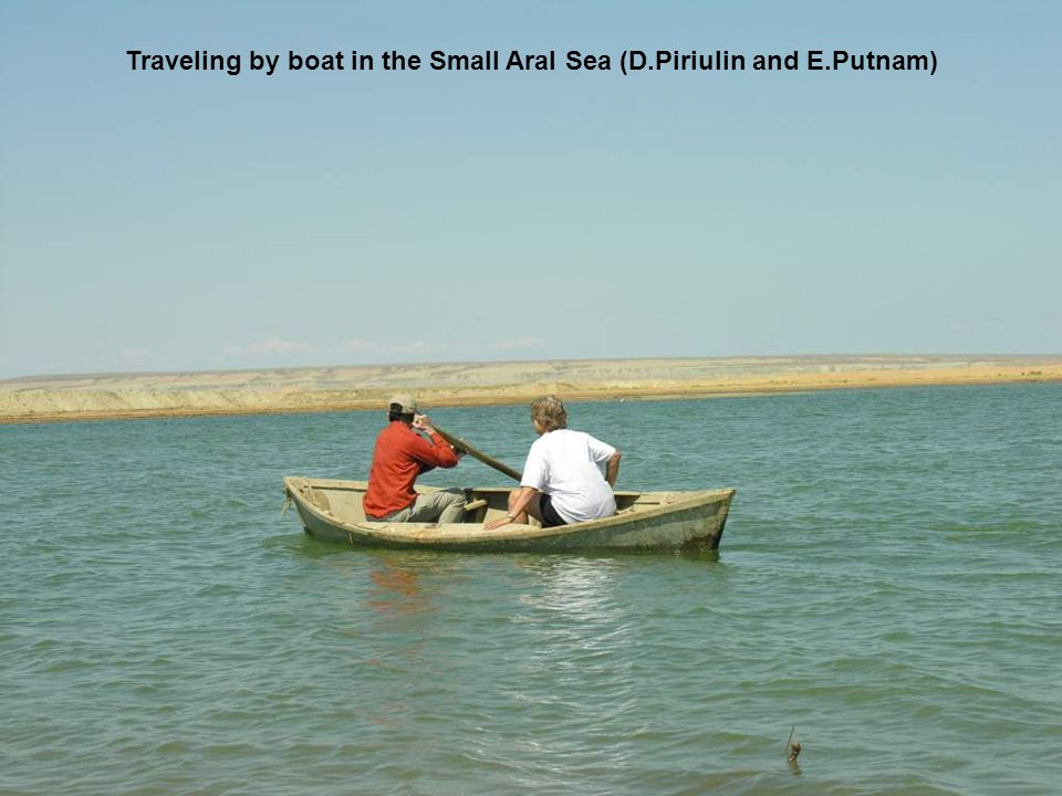 Traveling by boat in the Small Aral Sea (D.Piriulin and E.Putnam)