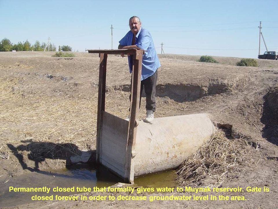 Permanently closed tube that formally gives water to Muynak reservoir