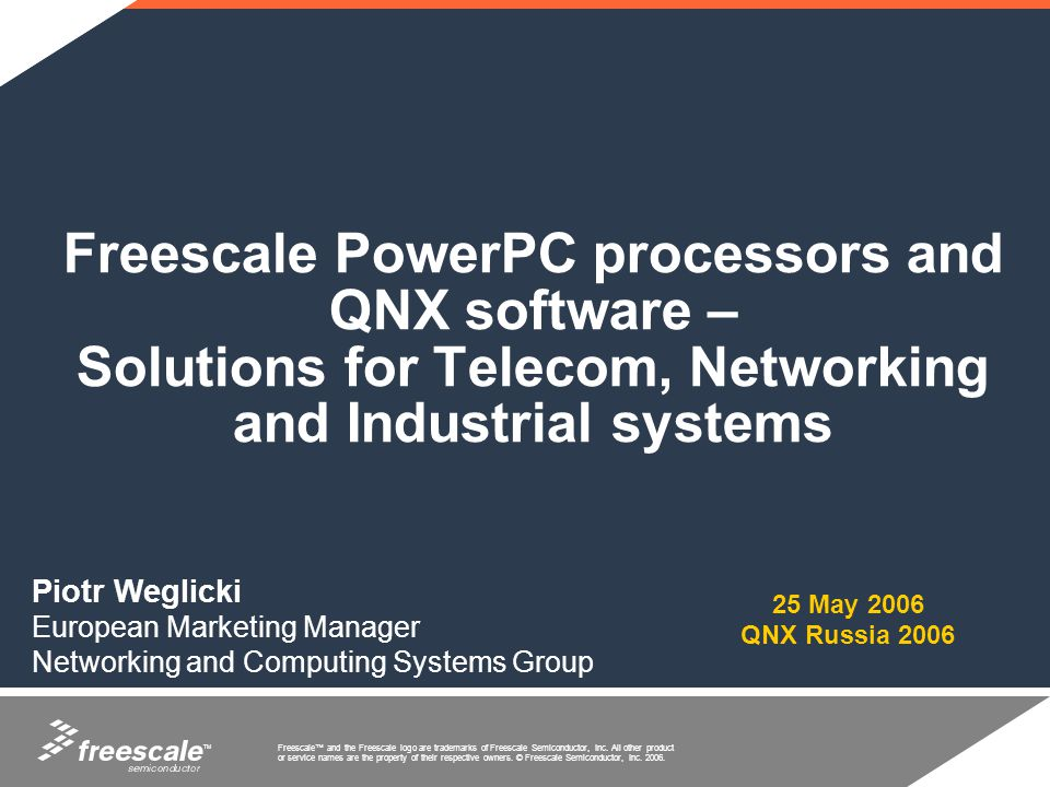 Freescale PowerPC processors and QNX software – Solutions for Telecom, Networking and Industrial systems