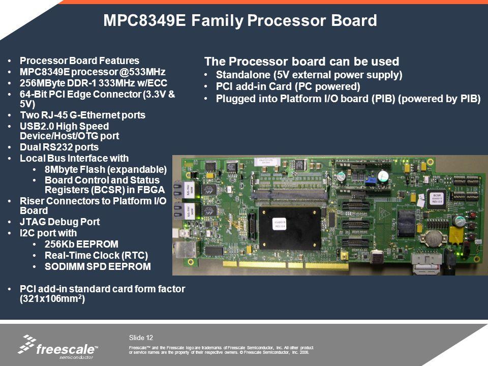 MPC8349E Family Processor Board