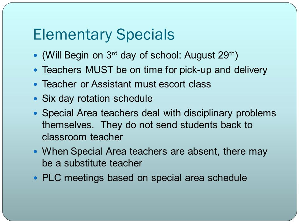 Elementary Specials (Will Begin on 3rd day of school: August 29th)