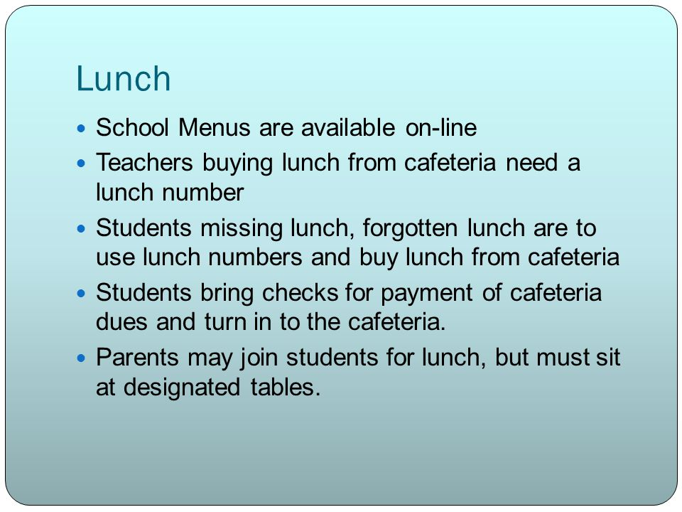 Lunch School Menus are available on-line