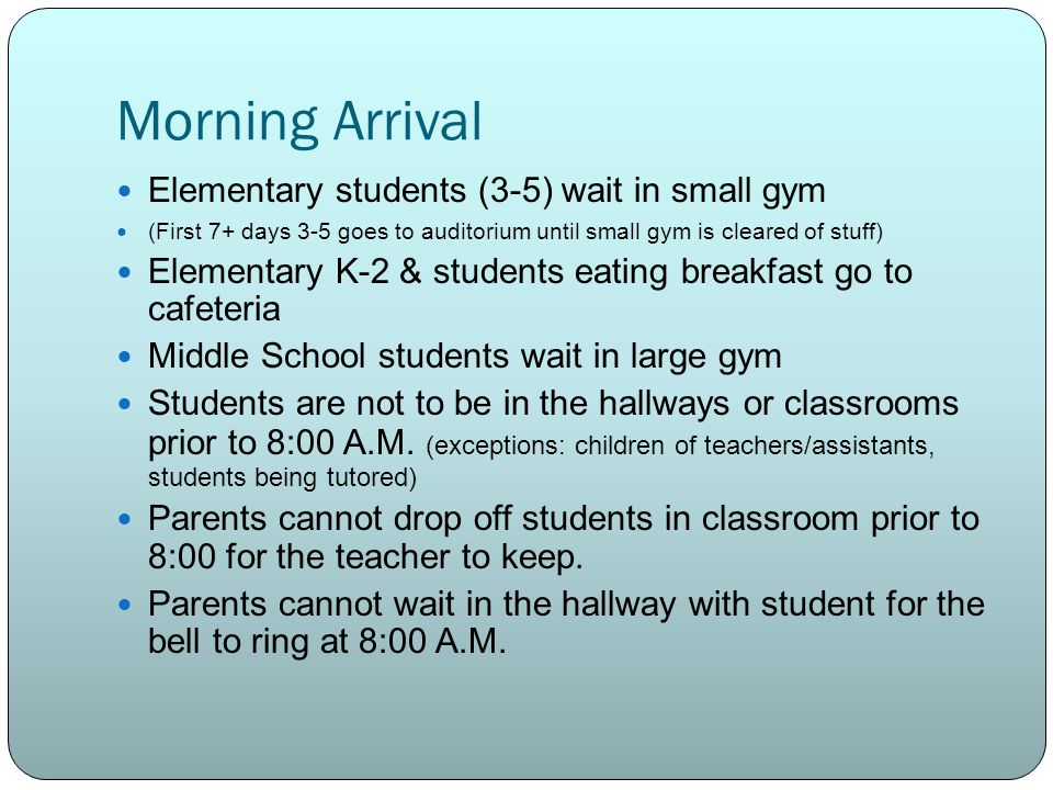 Morning Arrival Elementary students (3-5) wait in small gym