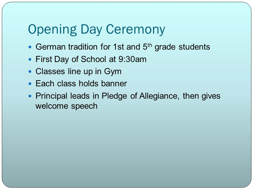 Opening Day Ceremony German tradition for 1st and 5th grade students