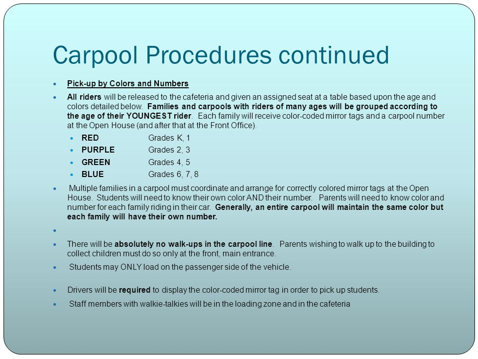 Carpool Procedures continued