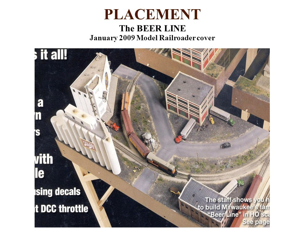 PLACEMENT The BEER LINE January 2009 Model Railroader cover