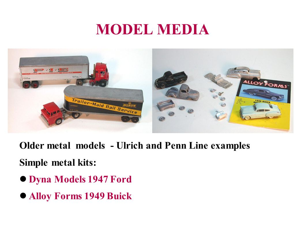 MODEL MEDIA Older metal models - Ulrich and Penn Line examples