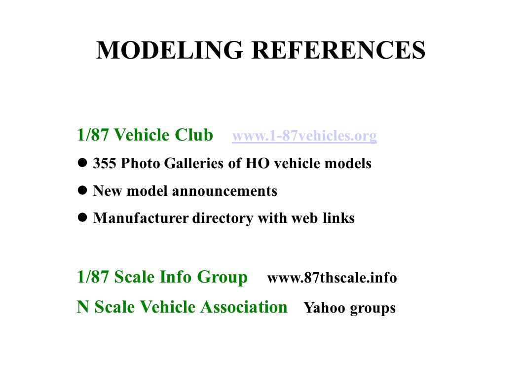 MODELING REFERENCES 1/87 Vehicle Club www.1-87vehicles.org