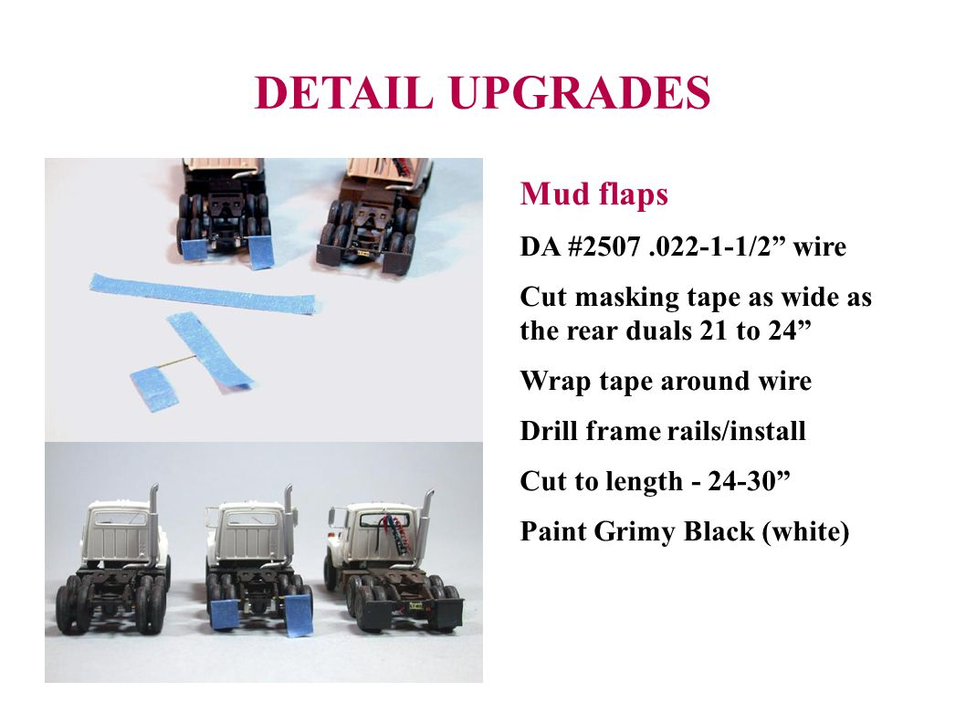 DETAIL UPGRADES Mud flaps DA #2507 .022-1-1/2 wire