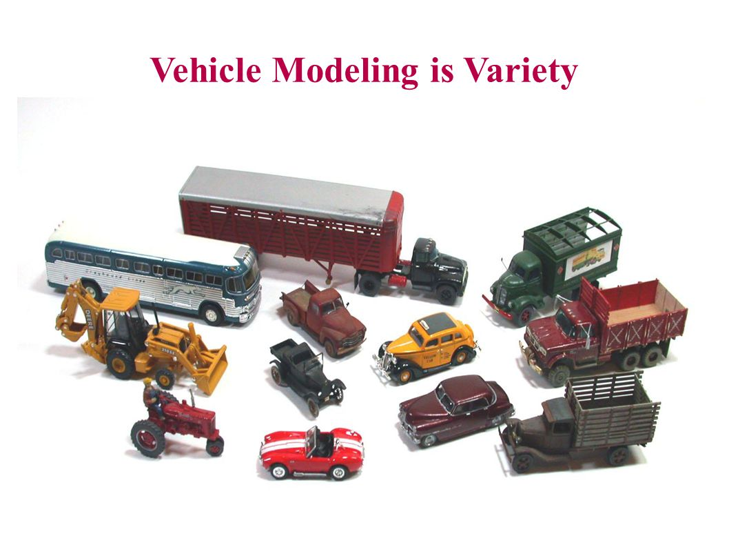Vehicle Modeling is Variety