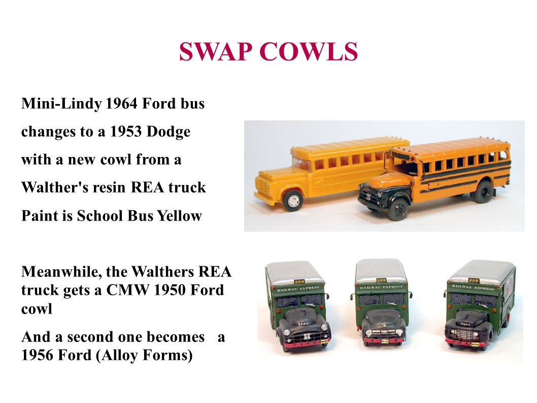 SWAP COWLS Mini-Lindy 1964 Ford bus changes to a 1953 Dodge