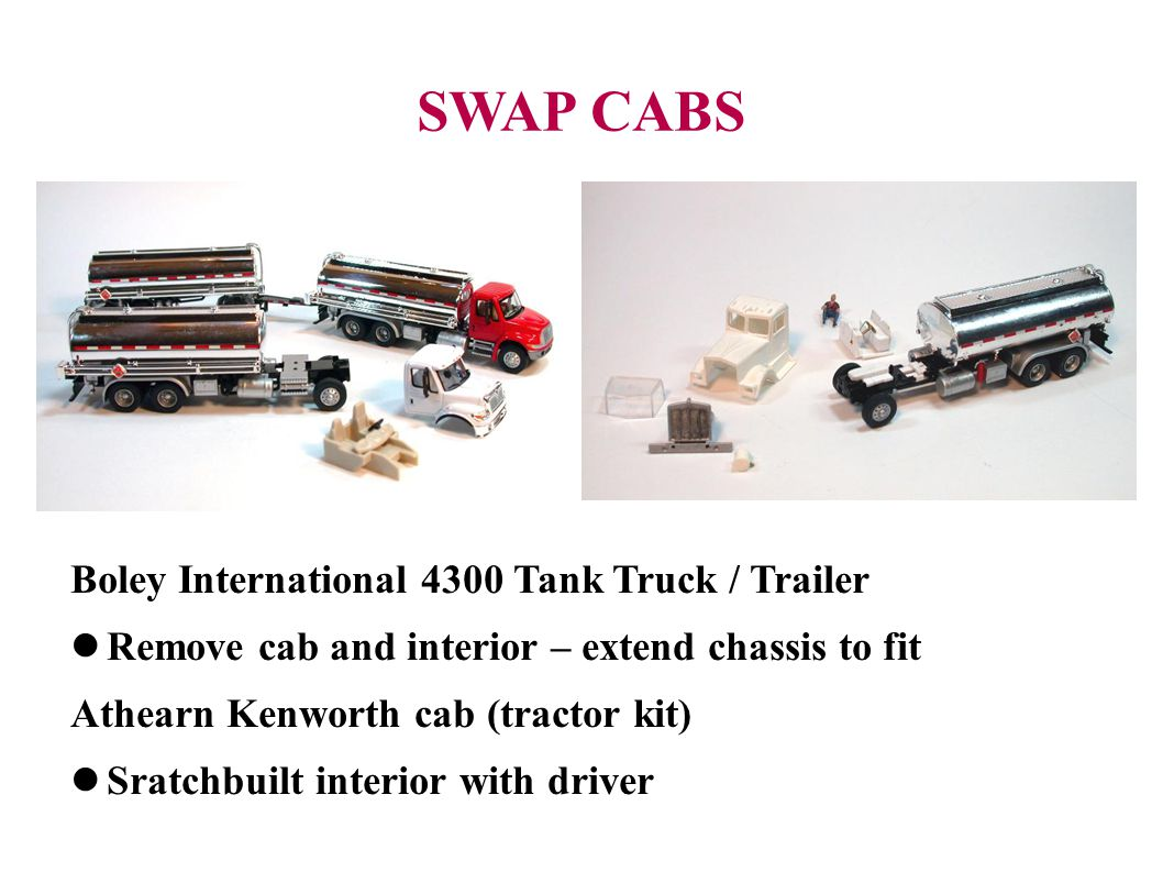 SWAP CABS Boley International 4300 Tank Truck / Trailer