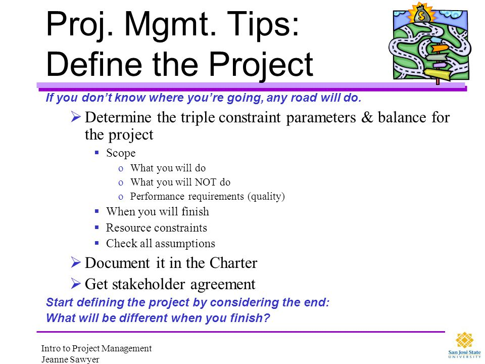 Proj. Mgmt. Tips: Define the Project