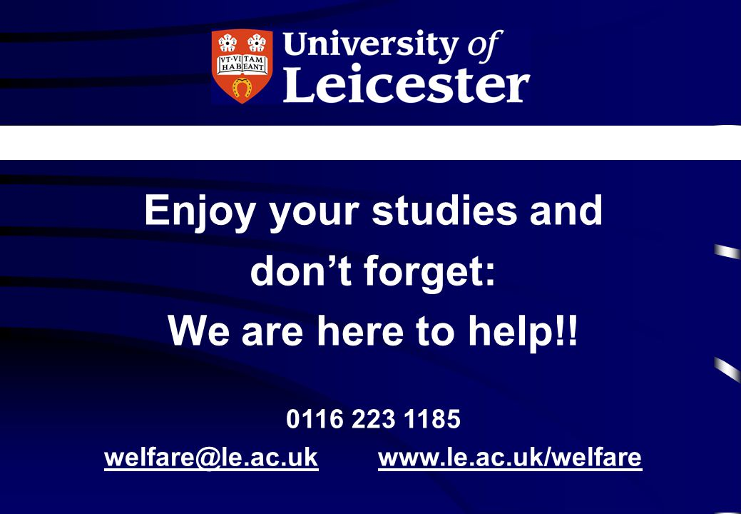 Enjoy your studies and don't forget: We are here to help!!