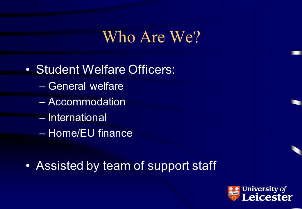 Who Are We Student Welfare Officers: