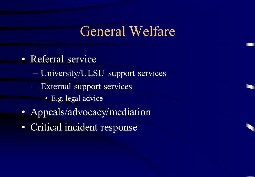General Welfare Referral service Appeals/advocacy/mediation