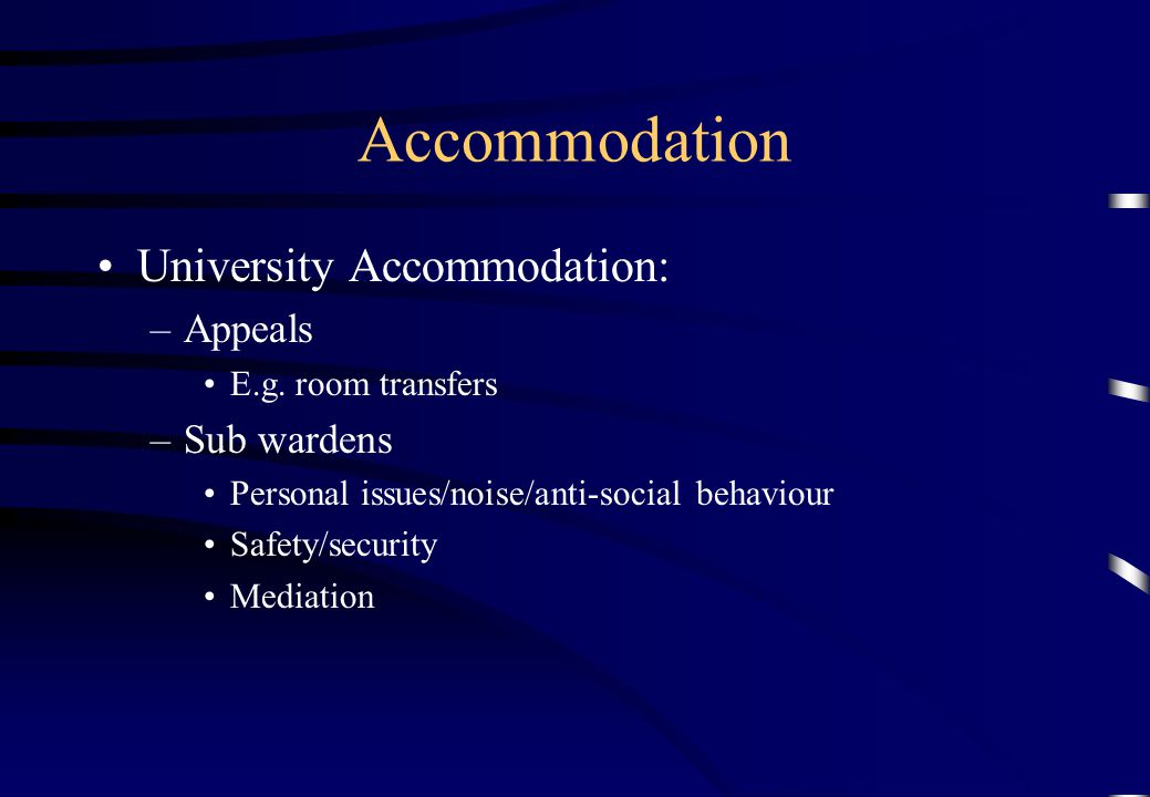 Accommodation University Accommodation: Appeals Sub wardens