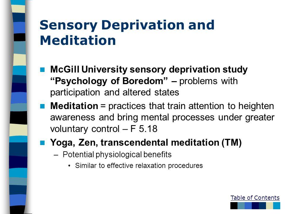 Sensory Deprivation and Meditation