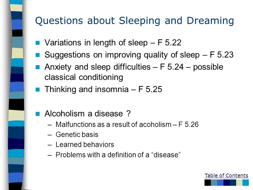 Questions about Sleeping and Dreaming