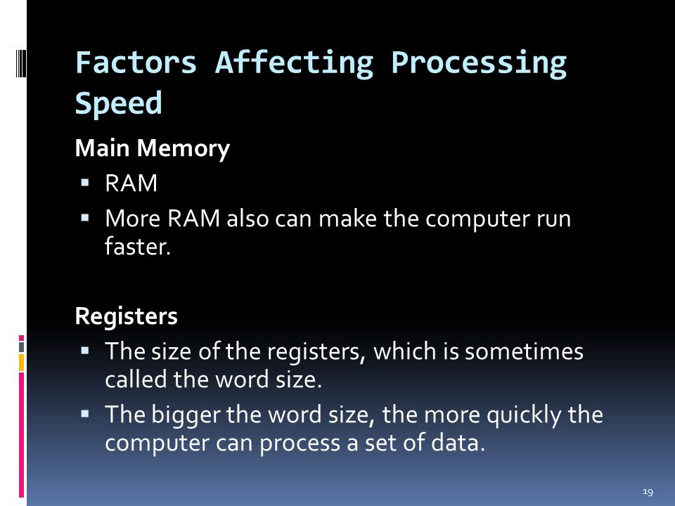 Factors Affecting Processing Speed