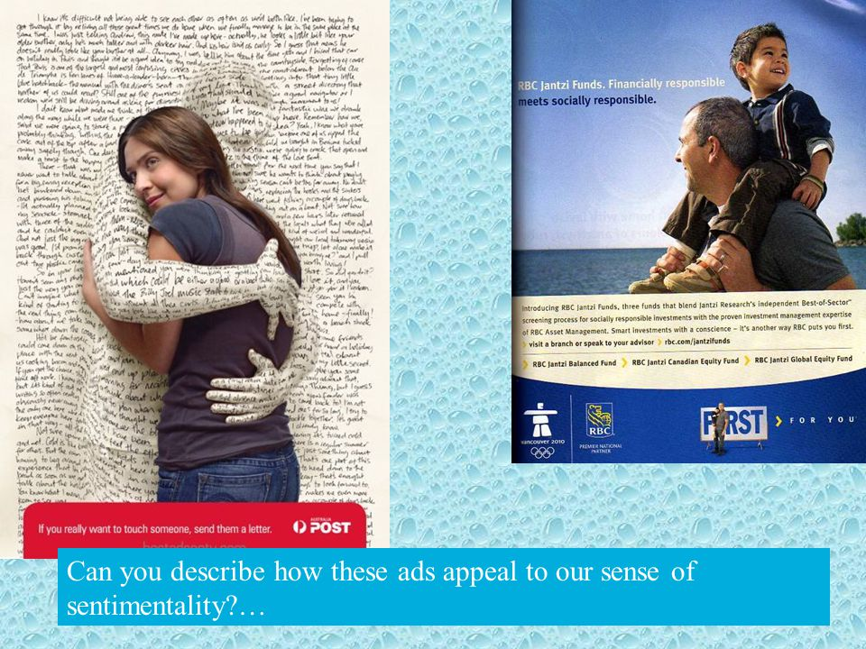 Can you describe how these ads appeal to our sense of sentimentality …