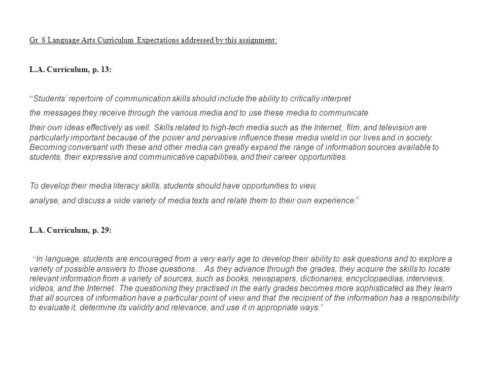 Gr. 8 Language Arts Curriculum Expectations addressed by this assignment: