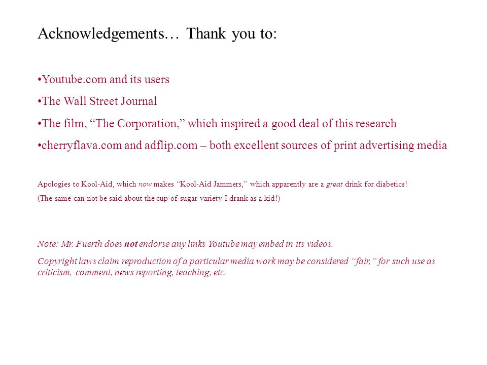 Acknowledgements… Thank you to: