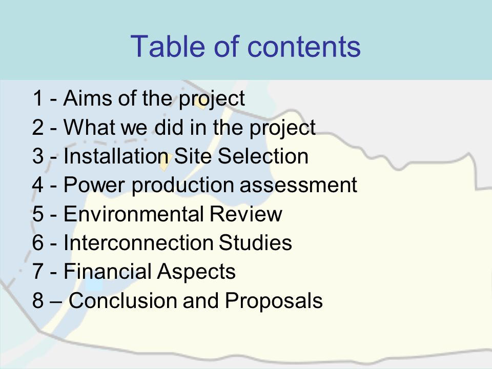 Table of contents 1 - Aims of the project