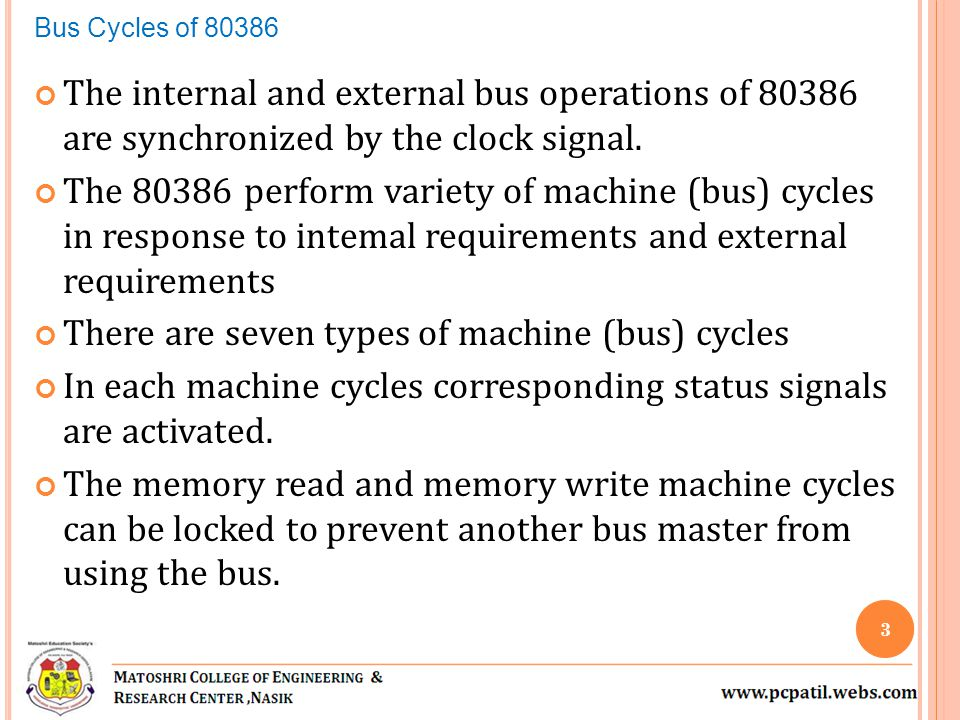 There are seven types of machine (bus) cycles