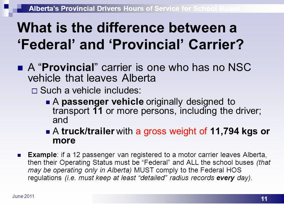 What is the difference between a 'Federal' and 'Provincial' Carrier