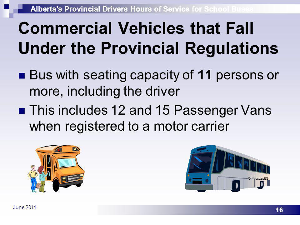 Commercial Vehicles that Fall Under the Provincial Regulations