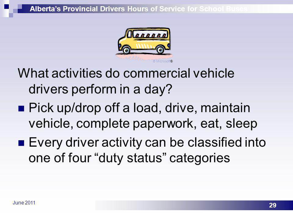 What activities do commercial vehicle drivers perform in a day