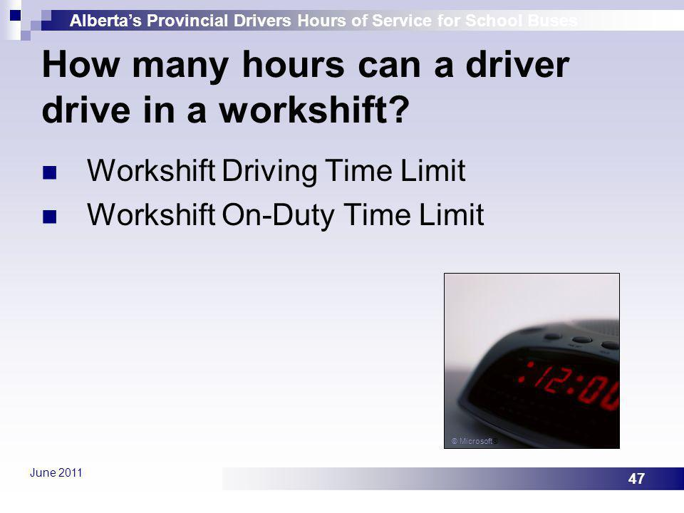 How many hours can a driver drive in a workshift