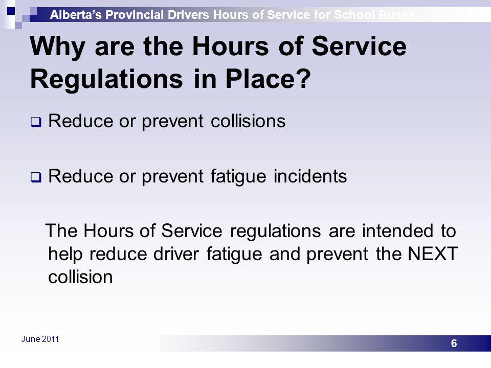 Why are the Hours of Service Regulations in Place