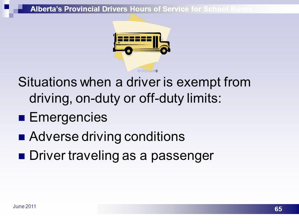 Adverse driving conditions Driver traveling as a passenger