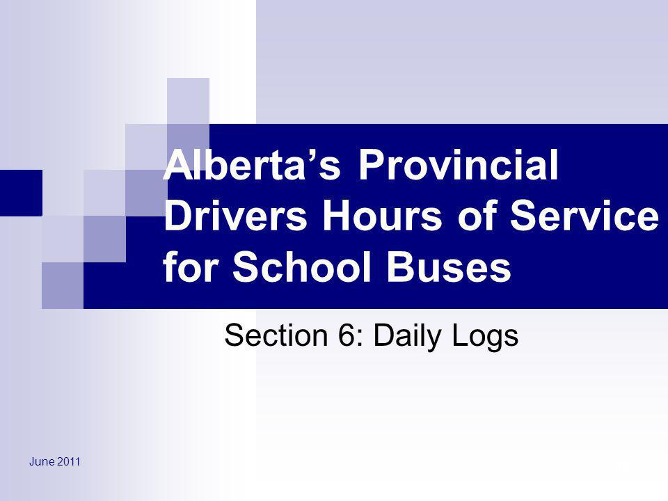 Alberta's Provincial Drivers Hours of Service for School Buses