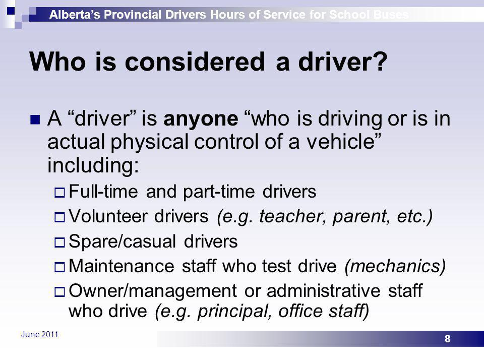 Who is considered a driver