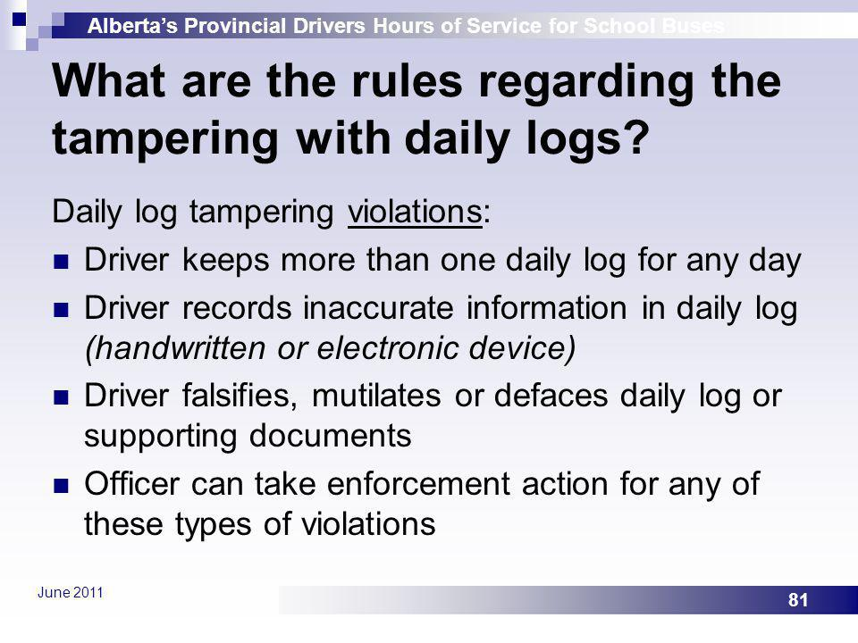 What are the rules regarding the tampering with daily logs