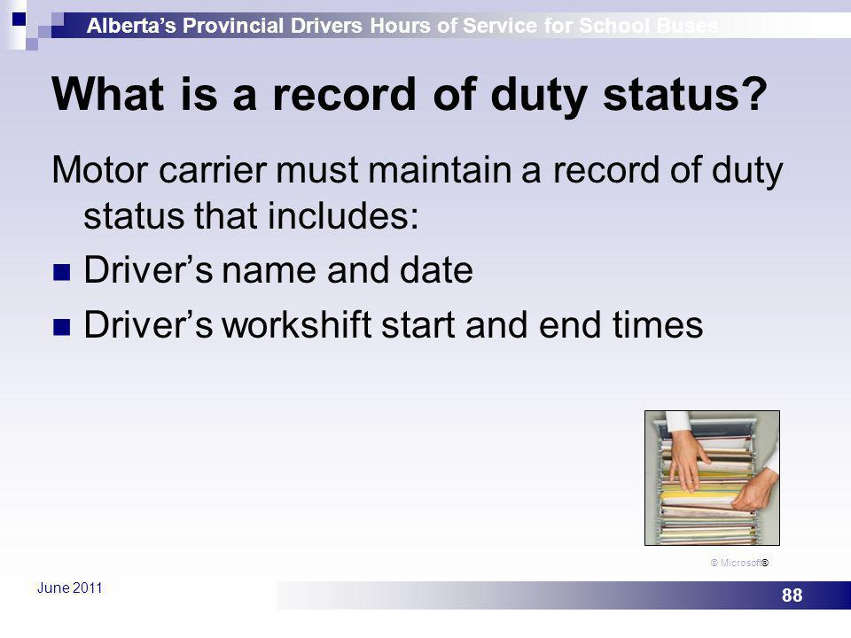 What is a record of duty status