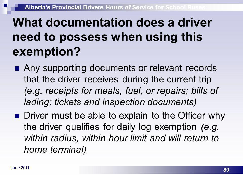 What documentation does a driver need to possess when using this exemption