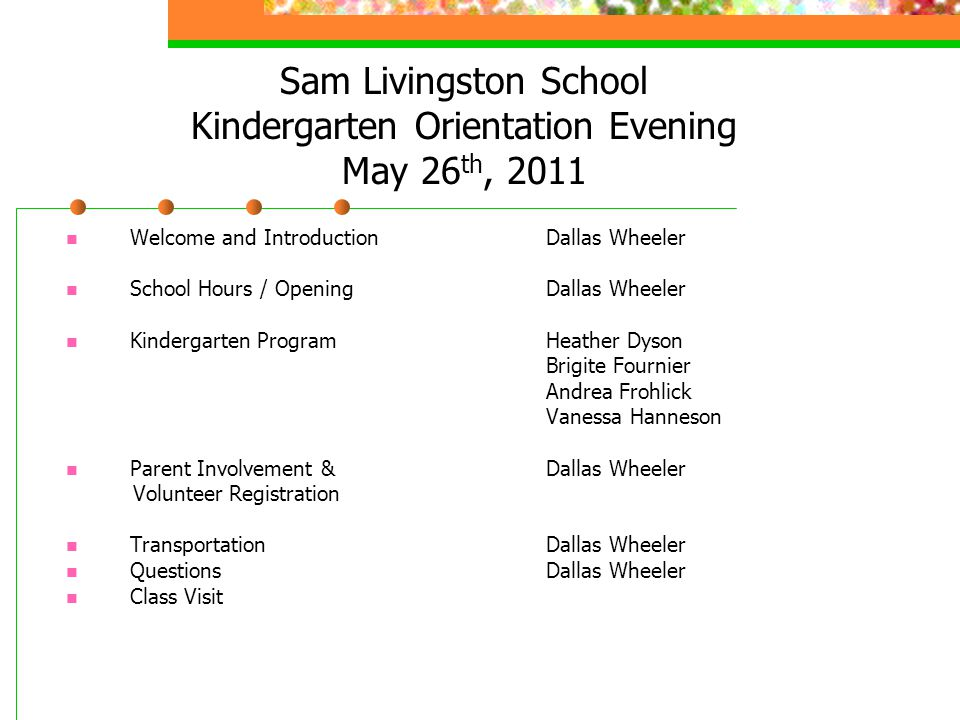 Sam Livingston School Kindergarten Orientation Evening May 26th, 2011