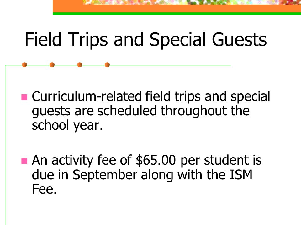 Field Trips and Special Guests